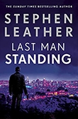 Last Man Standing - Stephen Leather book cover