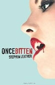 Once Bitten - Stephen Leather book cover