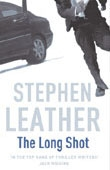 The Long Shot - Stephen Leather book cover