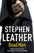 Dead Men - Stephen Leather book cover